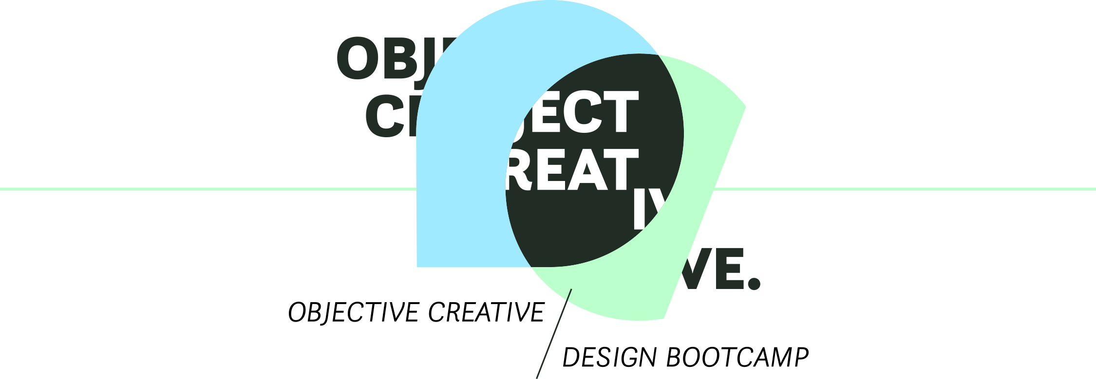 Objective Creative Design Bootcamp